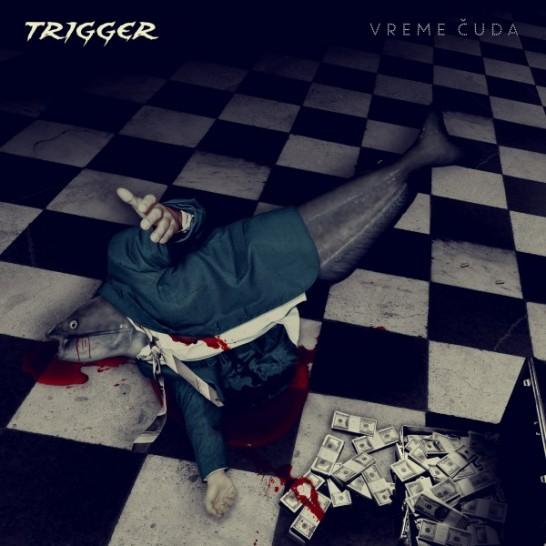 TRIGGER-Vreme-Cuda-Cover